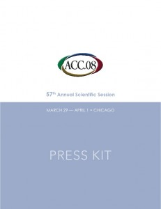 American College of Cardiology 57th Annual Scientific Session Press Kit