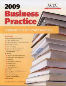 ACEC 2009 Business Practice Publications for Professionals