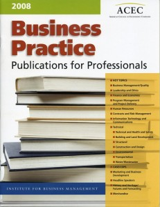 ACEC 2008 Business Practice Publications for Professionals