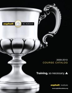 Asphalt Academy Course Catalog 09-10