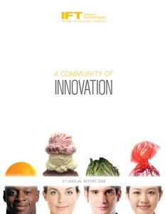 2008 Institute of Food Technologists' Annual Report: A Community of Innovation