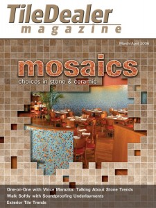 TileDealer magazine, March/April 2006 issue