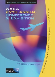 World Airline Entertainment Association 27th Annual Conference &amp; Exhibition Handbook