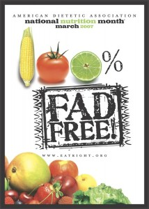 National Nutrition Month 2007: 100% Fad Free