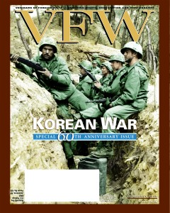 VFW Magazine: Korean War: Special 60th Anniversary Issue