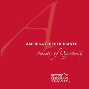 America's Restaurants: Industry of Opportunity
