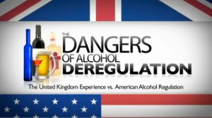 The Dangers of Alcohol Deregulation: The United Kingdom Experience vs. American Alcohol Regulation