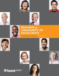 Building a Community of Excellence: TESOL International Association Annual Report